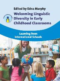 Welcoming Linguistic Diversity in Early Childhood Classrooms