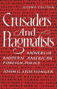 Crusaders and Pragmatists