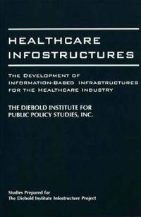 Healthcare Infostructures