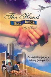 The Hand That Holds My Hand