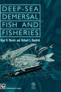 Deep-Sea Demersal Fish and Fisheries
