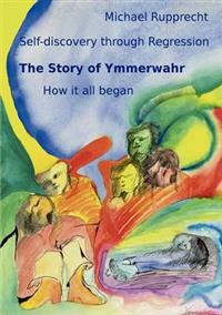 The Story of Ymmerwahr