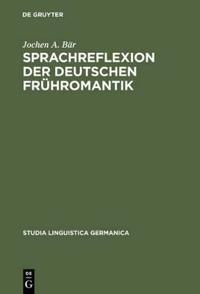 Sprachreflexion der deutschen Fruhromantik