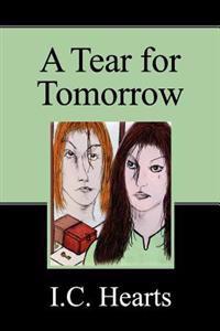 A Tear for Tomorrow