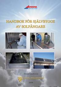 Handbok för självbygge av solfångare