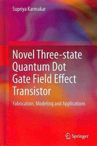 Novel Three-State Quantum Dot Gate Field Effect Transistor