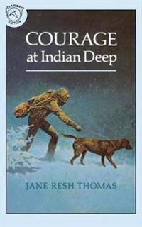 Courage at Indian Deep