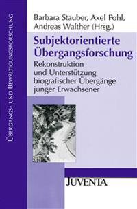 Subjektorientierte Übergangsforschung