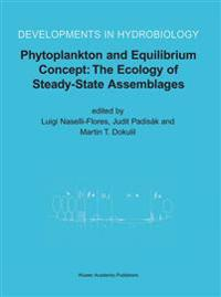 Phytoplankton and Equilibrium Concept: The Ecology of Steady-State Assemblages