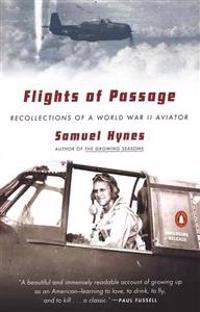 Flights of Passage: Recollections of a World War II Aviator