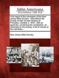 First Report of the Managers of the New-Jersey Bible Society