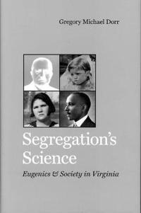 Segregation's Science