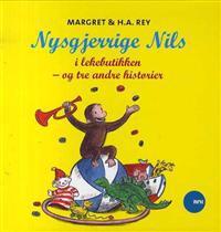Nysgjerrige Nils i lekebutikken - og tre andre historier
