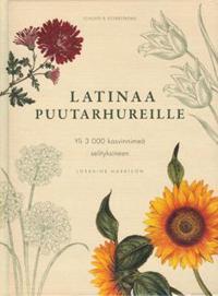 Latinaa puutarhureille
