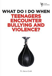 What Do I Do When Teenagers Encounter Bulling and Violence?