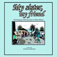 My Sister, My Friend