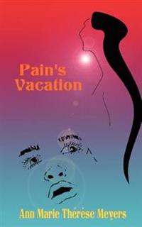 Pain's Vacation