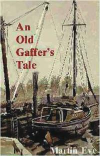 An Old Gaffer's Tale