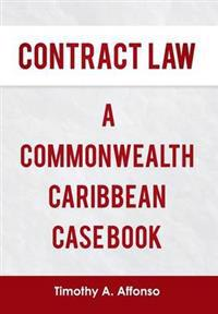 Contract Law a Commonwealth Caribbean Case Book