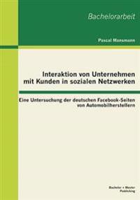 Interaktion Von Unternehmen Mit Kunden in Sozialen Netzwerken