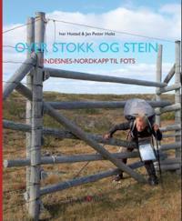 Over stokk og stein - Ivar Hostad, Jan Petter Holst pdf epub