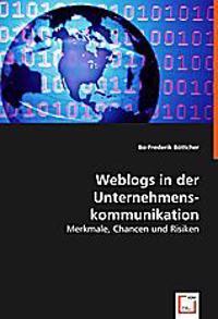 Weblogs in der Unternehmens-Kommunikation