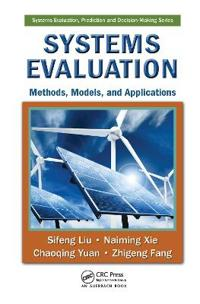 Systems Evaluation: Methods, Models, and Applications