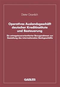 Operatives Auslandsgeschaft Deutscher Kreditinstitute Und Besteuerung