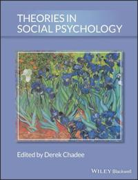 Theories in Social Psychology