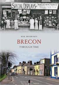 Brecon Through Time