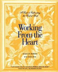 Working from the Heart