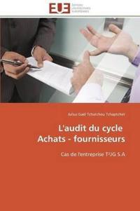 L'Audit Du Cycle Achats - Fournisseurs