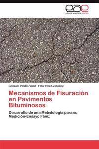 Mecanismos de Fisuracion En Pavimentos Bituminosos