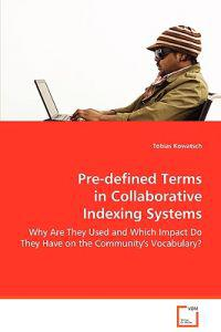 Pre-defined Terms in Collaborative Indexing Systems