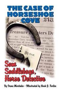 Sam Saddlebags Horse Detective: Book 2: The Case of Horseshoe Cove