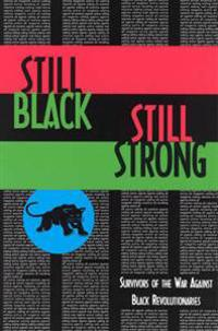 Still Black Still Strong