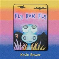 Fly Rex Fly