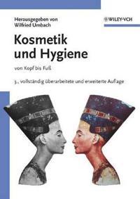 Kosmetik: Entwicklung, Herstellung und Anwendung von kosmetischen Mitteln s