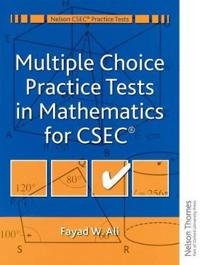 Multiple Choice Practice Tests in Mathematics for CSEC