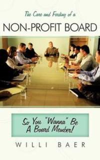 The Care and Feeding of a Non-profit Board