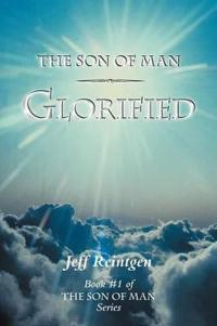 The Son of Man Glorified