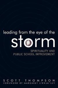 Leading From the Eye of the Storm