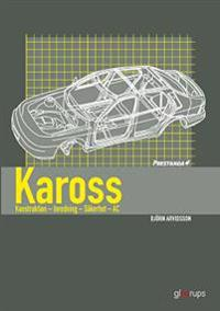 Prestanda Kaross - konstr- inredn- säkerh 2:a uppl