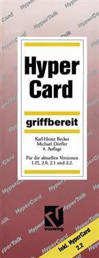 HyperCard Griffbereit: Fur Die Aktuellen Versionen 1.25, 2.0, 2.1 Und 2.2