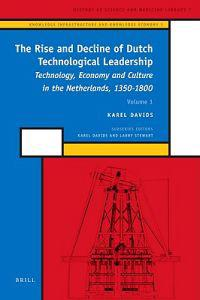 The Rise and Decline of Dutch Technological Leadership