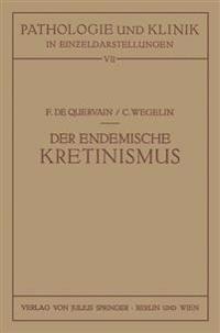 Der Endemische Kretinismus