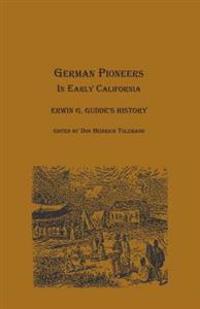 German Pioneers in Early California