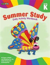 Summer Study Daily Activity Workbook Grade K