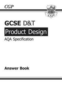 GCSE D&T Product Design AQA Exam Practice Answers (for Workbook)