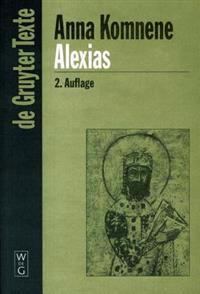 Alexias: Übersetzt, Eingeleitet Und Mit Anmerkungen Versehen Von Diether Roderich Reinsch